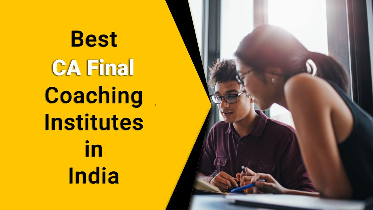 India's Best Coaching Institutes for CA Final Preparation