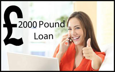 2000 Pound Loan – Short-Term Funding for Long-Term Comfort