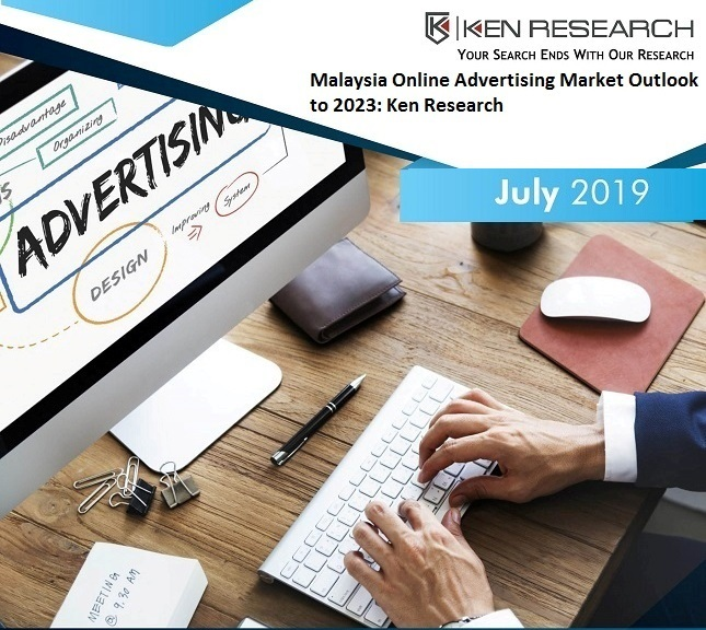 Malaysia Online Advertising Market has been Growing Steadily Driven by Rising Number of Online Advertising Agencies and Sustaining Digital Infrastructure: Ken Research Analysis