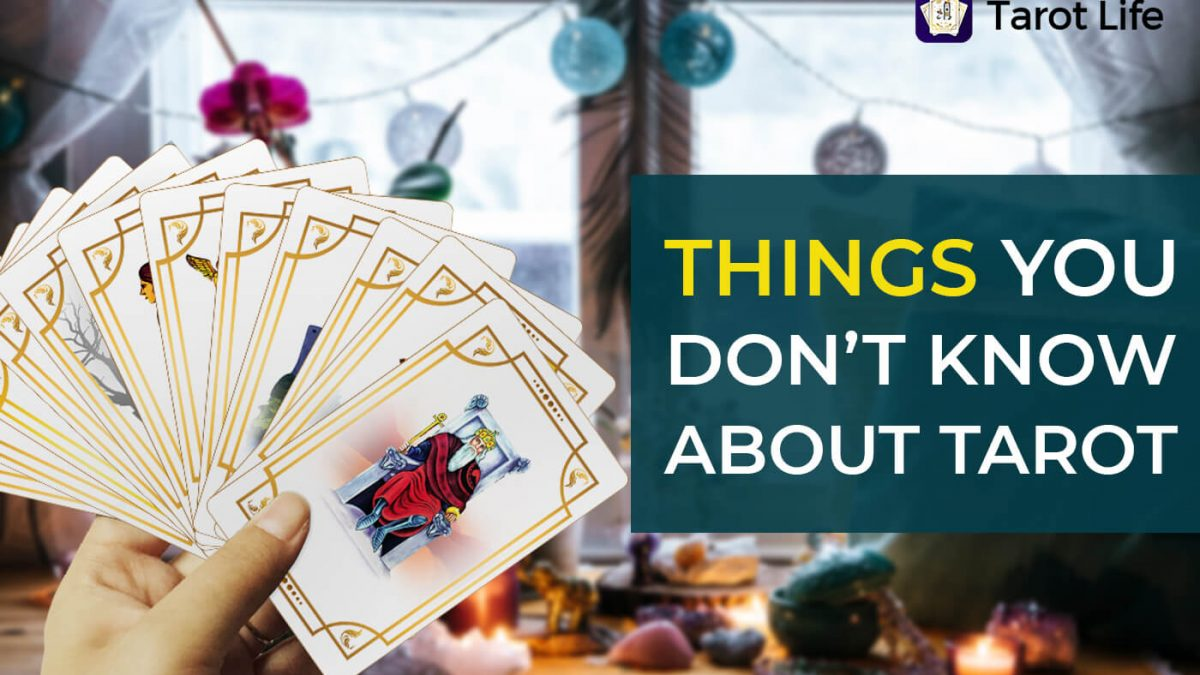 Top 10 Unknown Facts About Tarot Card Reading You Must Know