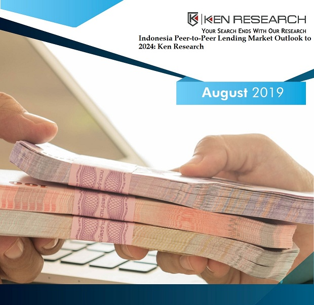 Indonesia Peer-to-Peer Lending Market Research Report and Forecast: Ken Research