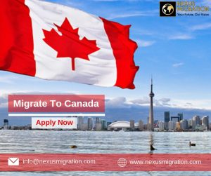 migrate to Canada with Nexus Migration