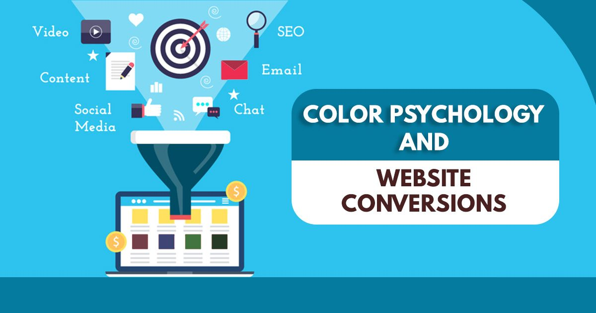 Color Psychology And Website Conversions