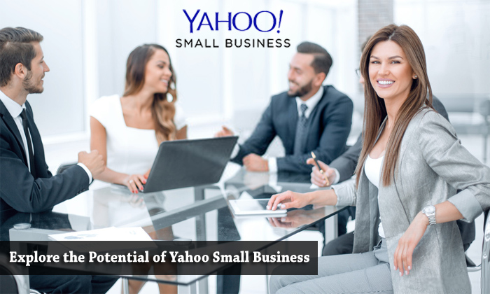 Explore the Potential of Yahoo Small Business