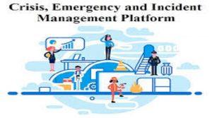 Global Crisis, Emergency and Incident Management Platform Market
