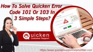 Quicken error Code 101, 103