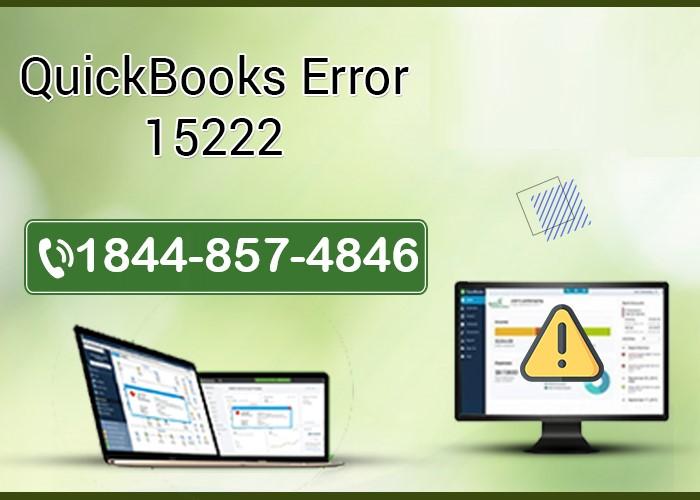 What is QuickBooks Error Code 15222? How to fix it?