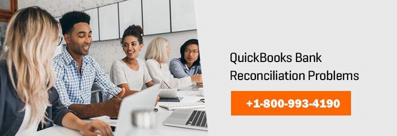 What is QuickBooks Bank Reconciliation Problems and How to Fix?
