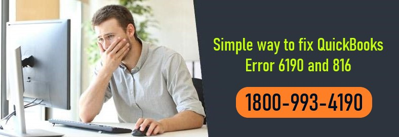 How To Fix QuickBooks Error 6190 and 816- Easy Steps