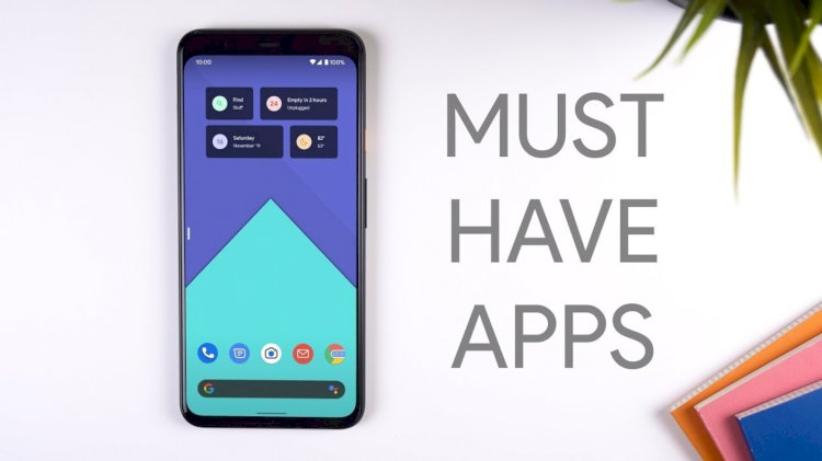Android's Best Apps to Try in 2020