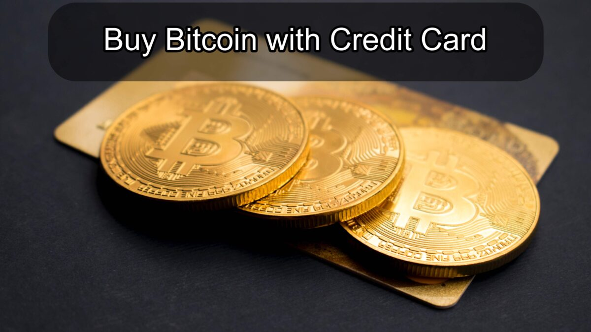 Buy Bitcoin with Credit Card – Things You Should Know before transaction?
