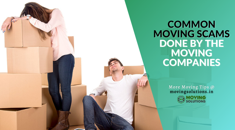 3 Common Moving Scams Done By The Moving Companies