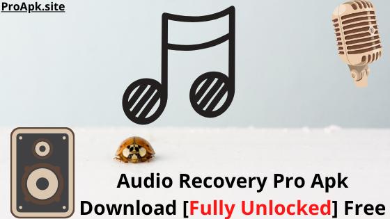 Audio Recovery Premium Apk [Mod/Unlocked] Free 2020