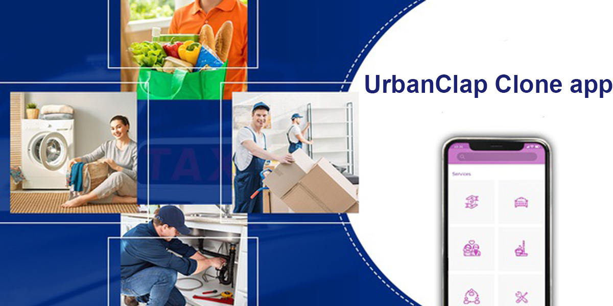 Foray into the successful on-demand services marketplace with the leading-edge UrbanClap Clone app