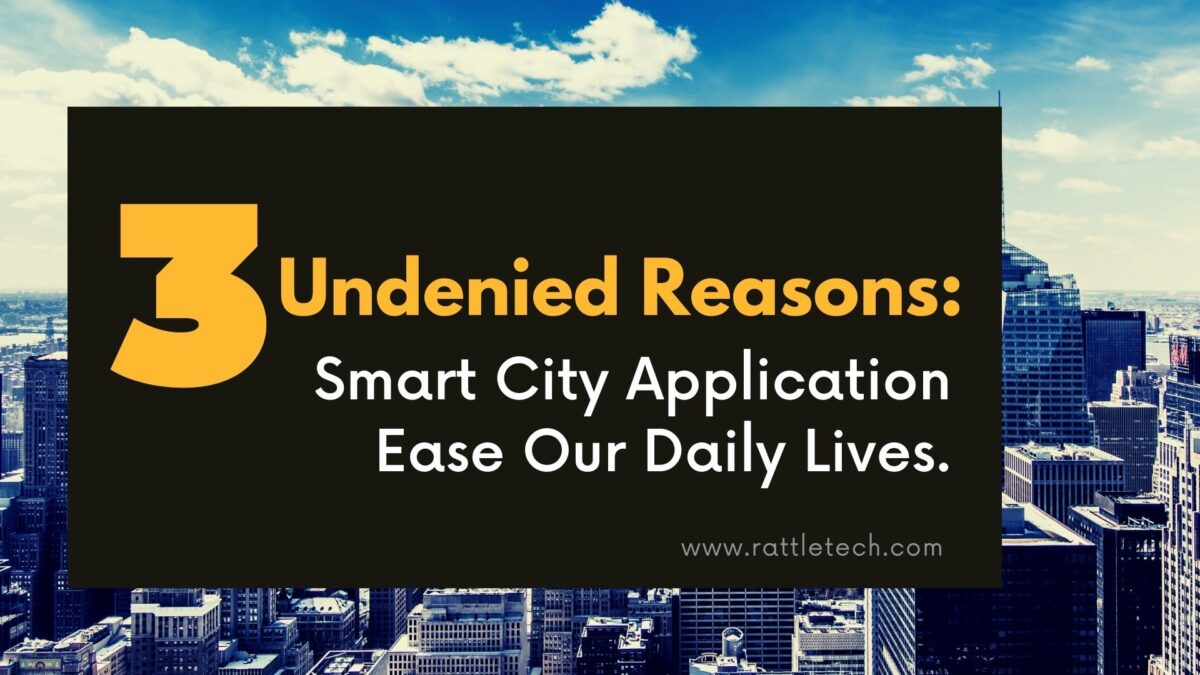 Smart city application to ease our daily lives