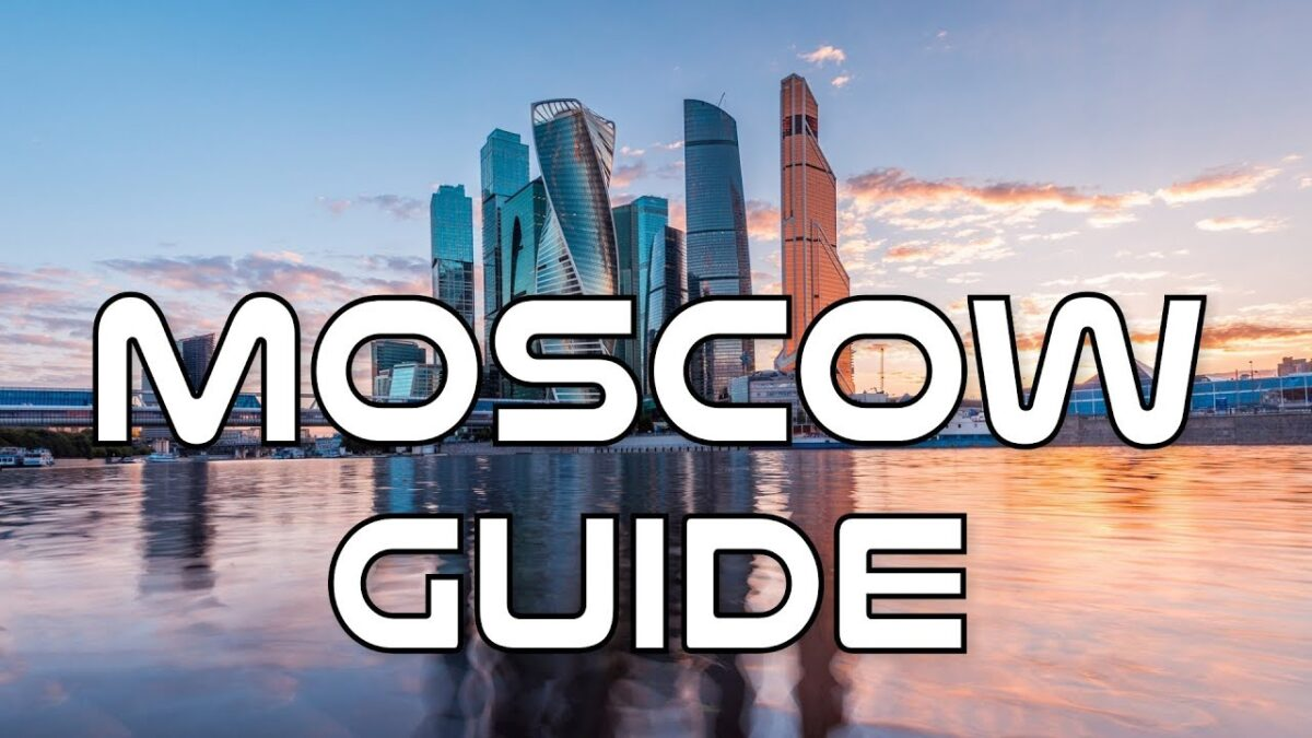 Your Ultimate Travel Guide to Moscow, Russia