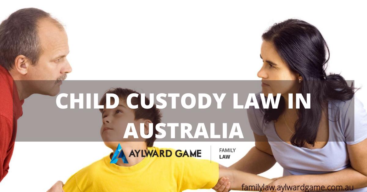 Child Custody Law in Australia