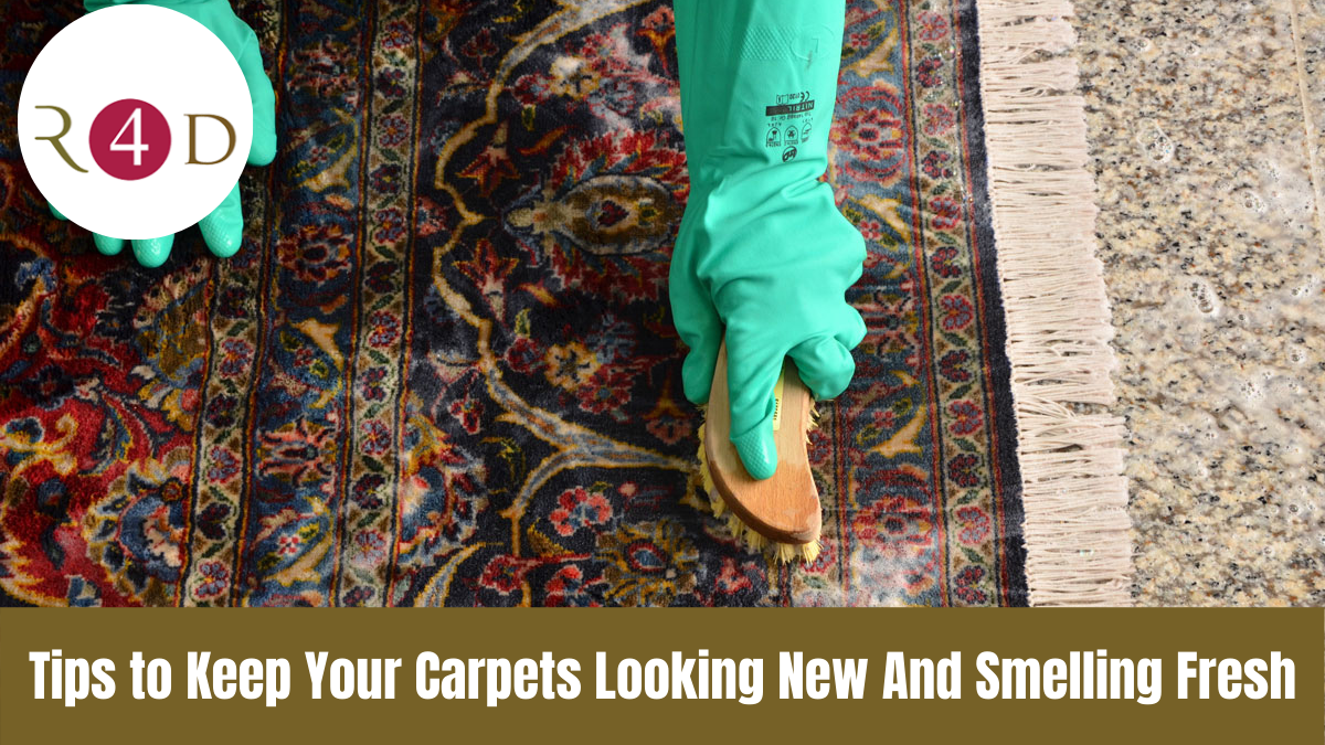 Tips to Keep Your Carpets Looking New And Smelling Fresh
