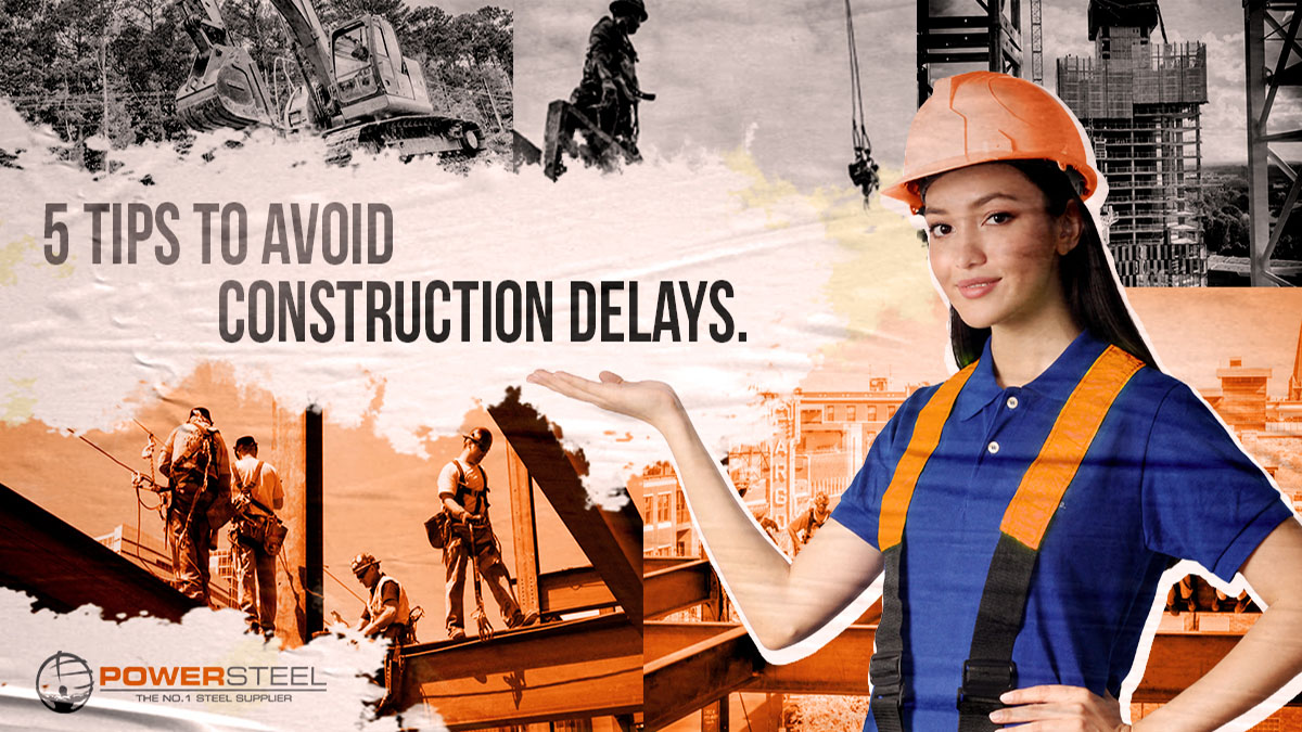 5 Tips to Avoid Construction Delays.
