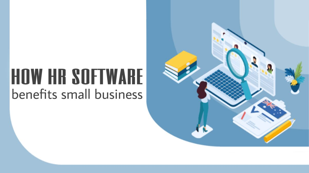 How HR Software benefits to small businesses