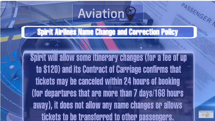 Spirit Airlines Name Change/Correction Policy for Domestic & International tickets