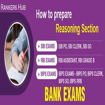Tips to score high in reasoning in SBI / IBPS PO and Clerk Exams