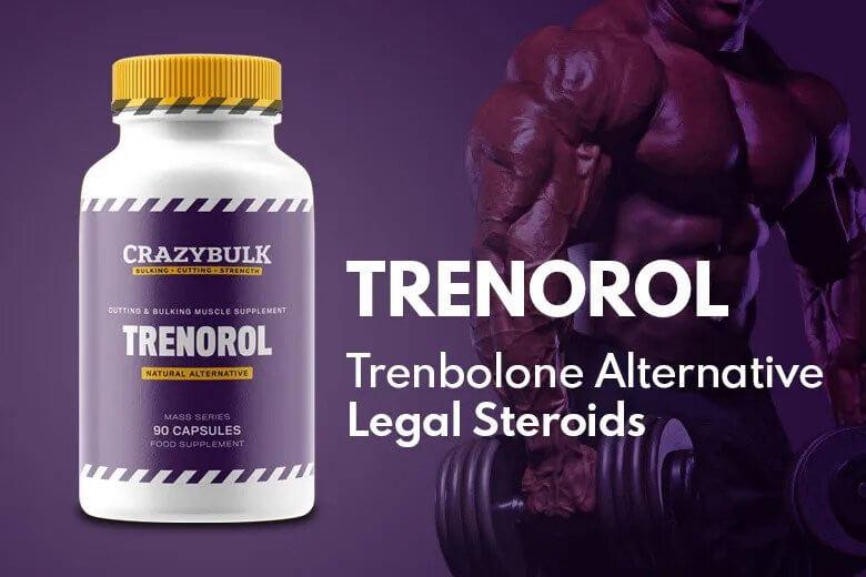 Trenorol Reviews: The Best Trenbolone Legal Alternative